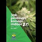 Jak pestovat konopí indoor 2.0, Taschenbuch, aktualisierte Ausgabe (tschechisch)