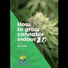 How to grow cannabis indoors 2.0, Taschenbuch, ENG